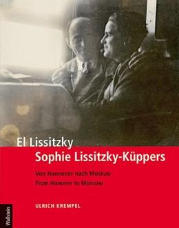 Abbildung von Krempel | El Lissitzky - Sophie Lissitzky-Küppers | 2015 | Von Hannover nach Moskau - Fro...