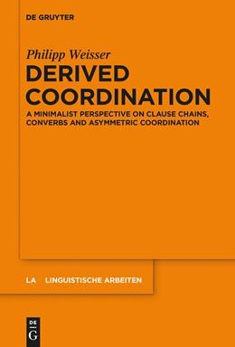 Abbildung von Weisser | Derived Coordination | 1. Auflage | 2015 | 561 | beck-shop.de