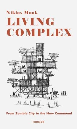 Abbildung von Maak | Living Complex | 1. Auflage | 2015 | beck-shop.de