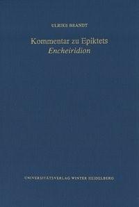 Kommentar zu Epiktets 'Encheiridion' | Brandt, 2015 | Buch (Cover)