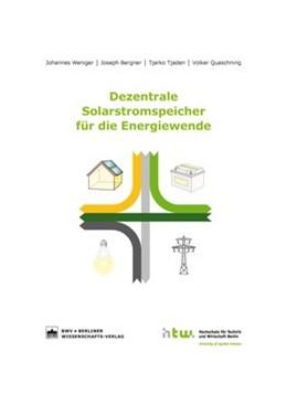 Abbildung von Weniger / Bergner   Dezentrale Solarstromspeicher für die Energiewende   1. Auflage   2015   beck-shop.de