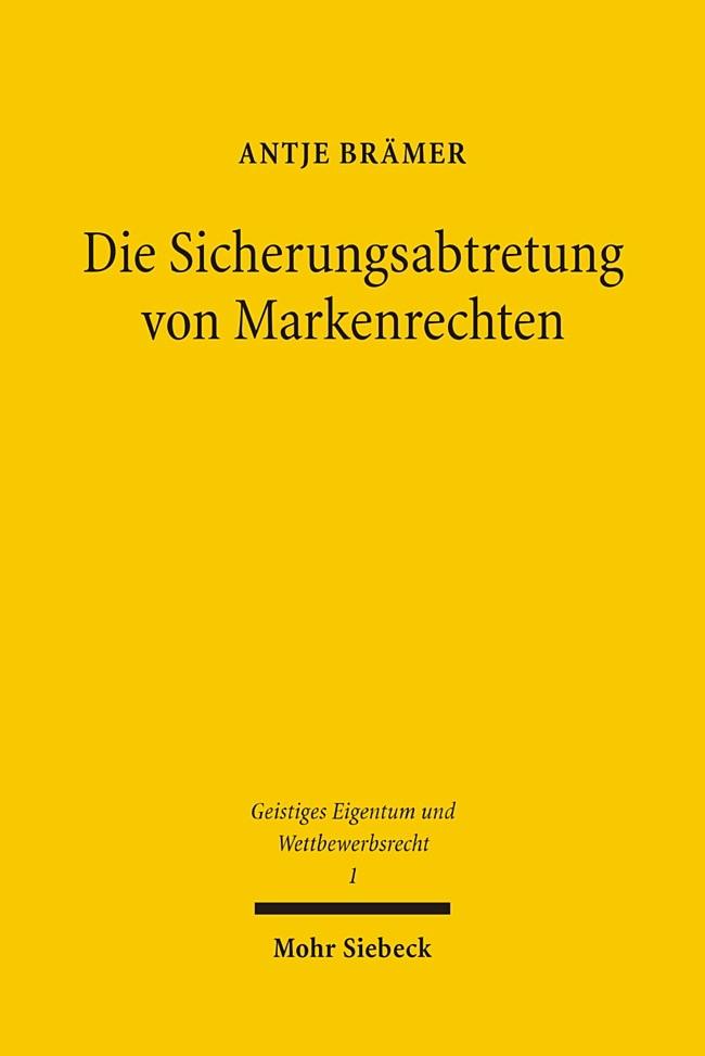 Die Sicherungsabtretung von Markenrechten | Brämer, 2005 | Buch (Cover)