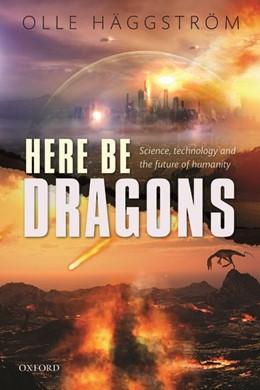 Abbildung von Häggström | Here Be Dragons | 1. Auflage | 2016 | beck-shop.de
