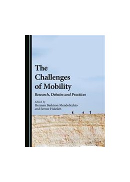 Abbildung von Mendolicchio / Huleileh | The Challenges of Mobility | 2015 | Research, Debates and Practice...