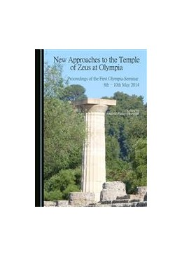 Abbildung von Patay-Horváth | New Approaches to the Temple of Zeus at Olympia | 1. Auflage | 2015 | beck-shop.de
