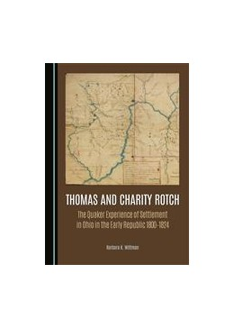 Abbildung von Wittman | Thomas and Charity Rotch | 2015 | The Quaker Experience of Settl...