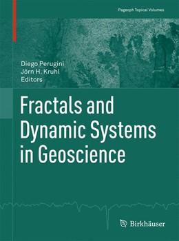 Abbildung von Perugini / Kruhl | Fractals and Dynamic Systems in Geoscience | 1st ed. 2016 | 2015