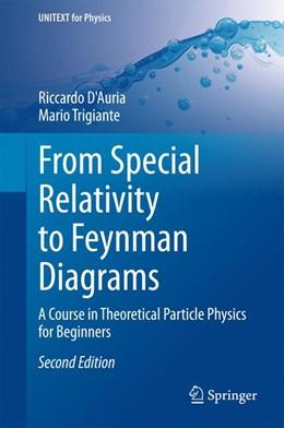 Abbildung von D'Auria / Trigiante | From Special Relativity to Feynman Diagrams | 2. Auflage | 2015 | beck-shop.de