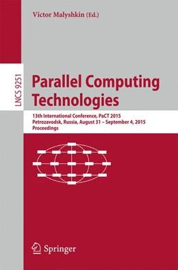 Abbildung von Malyshkin | Parallel Computing Technologies | 1. Auflage | 2015 | 9251 | beck-shop.de