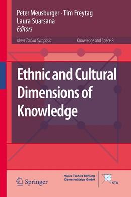 Abbildung von Meusburger / Freytag / Suarsana   Ethnic and Cultural Dimensions of Knowledge   1st ed. 2016   2015   8