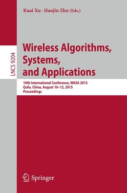 Abbildung von Xu / Zhu | Wireless Algorithms, Systems, and Applications | 2015 | 10th International Conference,...