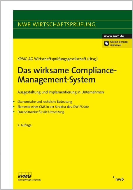 Das wirksame Compliance-Management-System | KPMG AG Wirtschaftsprüfungsgesellschaft (Hrsg.) | 2., vollständig überarbeitete und erweiterte Auflage, 2016 (Cover)