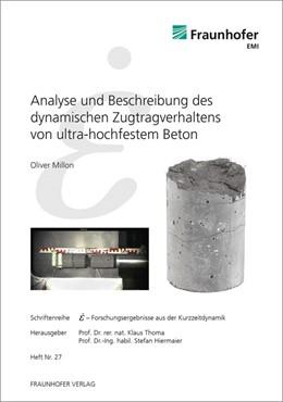 Abbildung von / Thoma / Hiermaier | Analyse und Beschreibung des dynamischen Zugtragverhaltens von ultra-hochfestem Beton. | 2015 | 27