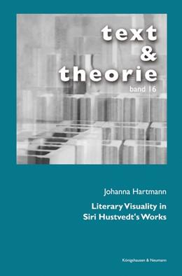 Abbildung von Hartmann   Literary Visuality in Siri Hustvedt's Works   1. Auflage   2016   16   beck-shop.de