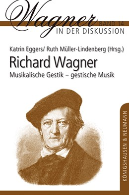 Abbildung von Eggers / Müller-Lindenberg   Richard Wagner   1. Auflage   2016   14   beck-shop.de