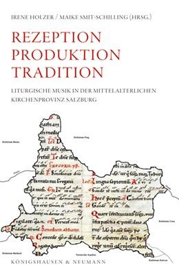 Abbildung von Holzer / Smit-Schilling   Rezeption Produktion Tradition   2020   Liturgische Musik in der mitte...   10