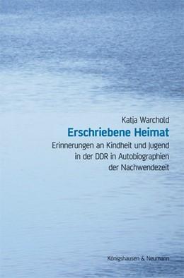 Abbildung von Warchold | Erschriebene Heimat | 1. Auflage | 2016 | 846 | beck-shop.de