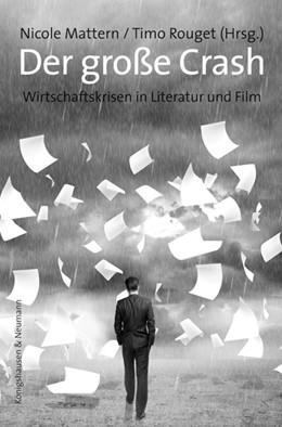 Abbildung von Mattern / Rouget | Der große Crash | 2016 | Wirtschaftskrisen in Literatur... | 63