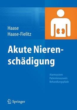 Abbildung von Haase / Haase-Fielitz | Akute Nierenschädigung | 1. Auflage | 2015 | beck-shop.de
