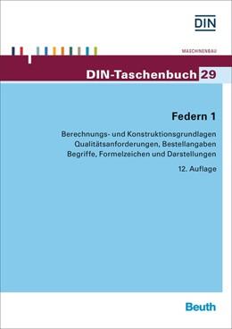 Abbildung von DIN e.V.   Federn 1   12. Auflage   2015   Berechnungs- und Konstruktions...   29
