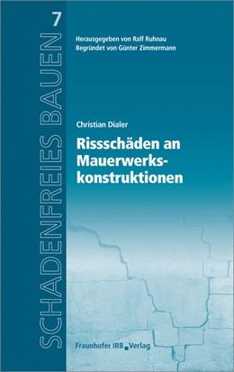 Abbildung von Dialer / Ruhnau | Rissschäden an Mauerwerkskonstruktionen. | 4 | 2016 | Reihe begründet von Günter Zim... | 7