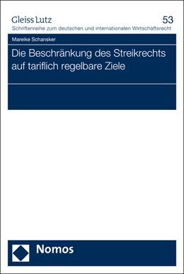 Abbildung von Schansker | Die Beschränkung des Streikrechts auf tariflich regelbare Ziele | 2015 | 53
