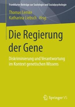 Abbildung von Lemke / Liebsch | Die Regierung der Gene | 2015 | 2015 | Diskriminierung und Verantwort...