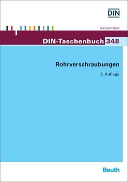 Abbildung von DIN e.V. | Rohrverschraubungen | 3. Auflage | 2015 | 348 | beck-shop.de