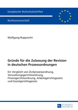 Abbildung von Rupprecht | Gründe für die Zulassung der Revision in deutschen Prozessordnungen | 1. Auflage | 2015 | 5713 | beck-shop.de
