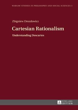 Abbildung von Drozdowicz | Cartesian Rationalism | 2015 | Understanding Descartes | 3