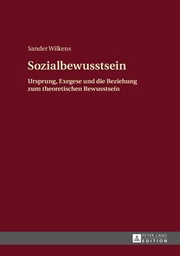 Abbildung von Wilkens   Sozialbewusstsein   2015   Ursprung, Exegese und die Bezi...