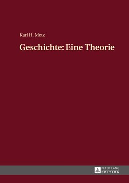 Abbildung von Metz | Geschichte: Eine Theorie | 2015