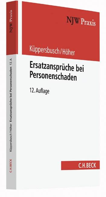 Ersatzansprüche bei Personenschaden   Küppersbusch / Höher   12., neubearbeitete Auflage, 2016   Buch (Cover)