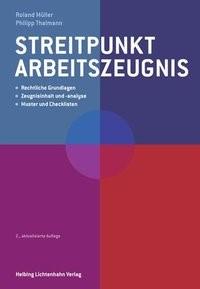 Streitpunkt Arbeitszeugnis | Müller / Thalmann | 2., aktualisierte und erweiterte Auflage, 2016 | Buch (Cover)