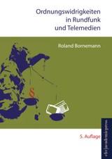 Ordnungswidrigkeiten in Rundfunk und Telemedien | Bornemann | 5. neu bearbeitete Auflage, 2015 | Buch (Cover)