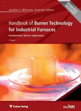 Abbildung von Wünning / Milani   Handbook of Burner Technology for Industrial Furnaces   2. Auflage   2015   Fundamentals   Burner   Applic...