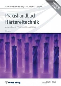 Abbildung von Schreiner / Irretier | Praxishandbuch Härtereitechnik | 2. Auflage | 2015 | Anwendungen | Verfahren | Inno...