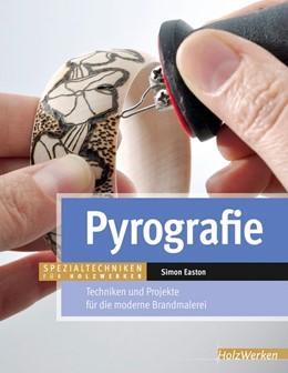 Abbildung von Easton | Pyrografie | 1. Auflage | 2015 | beck-shop.de