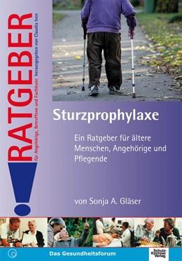 Abbildung von Gläser | Sturzprophylaxe | 2009 | Ein Ratgeber für ältere Mensch...