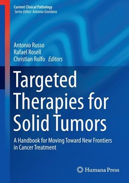 Abbildung von Russo / Rosell | Targeted Therapies for Solid Tumors | 1. Auflage | 2015 | beck-shop.de