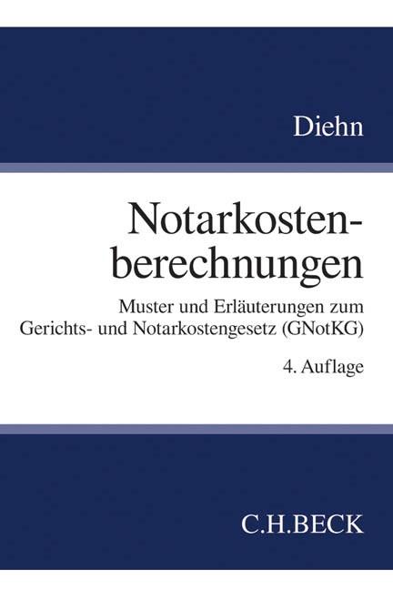 Notarkostenberechnungen   Diehn   Buch (Cover)