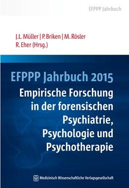 Abbildung von Müller / Briken / Rösler / Eher   EFPPP Jahrbuch 2015   2015   Empirische Forschung in der fo...   4