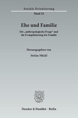 Abbildung von Mückl | Ehe und Familie | 2015 | Die »anthropologische Frage« u... | 24