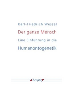 Abbildung von Wessel | Der ganze Mensch | 2015 | Eine Einführung in die Humanon...