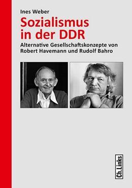 Abbildung von Weber   Sozialismus in der DDR   2015   Alternative Gesellschaftskonze...