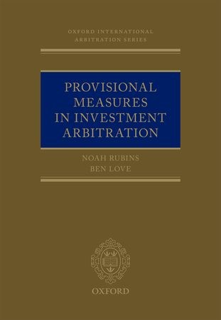 Abbildung von Rubins / Love | Provisional Measures in Investment Arbitration | 2020