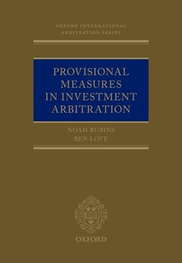 Abbildung von Rubins / Love | Provisional Measures in Investment Arbitration | 2026