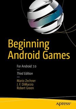 Abbildung von Zechner / DiMarzio / Green | Beginning Android Games | 3rd ed. | 2016