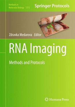 Abbildung von Medarova | RNA Imaging | 1st ed. 2016 | 2015 | Methods and Protocols | 1372