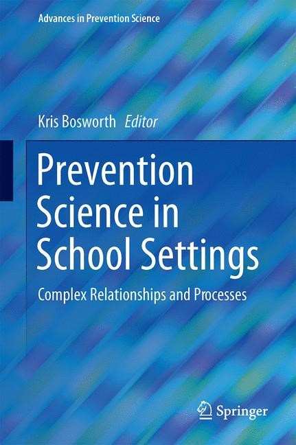 Prevention Science in School Settings | Bosworth | 1st ed. 2015, 2015 | Buch (Cover)
